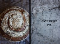 City Bread, In Rye